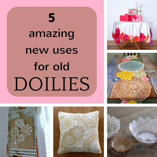 5 amazing new uses for old doilies